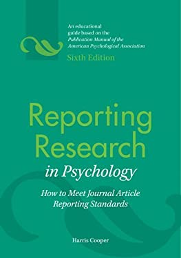 Reporting Research in Psychology: How to Meet Journal Article Reporting Standards 9781433809163