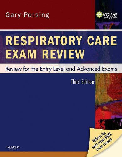Respiratory Care Exam Review: Review for the Entry Level and Advanced Exams 9781437706741