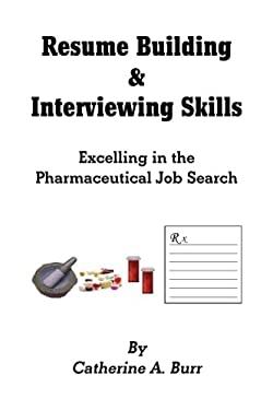 Resume Building & Interviewing Skills 9781436330282