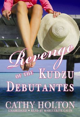 Revenge of the Kudzu Debutantes 9781433234736