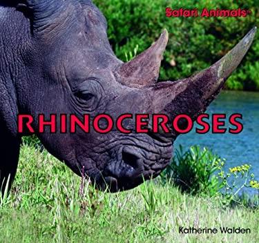 Rhinoceroses 9781435826878