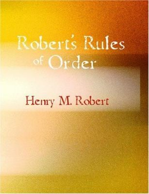 Robert's Rules of Order 9781434605177
