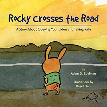 Rocky Crosses the Road 9781436350723