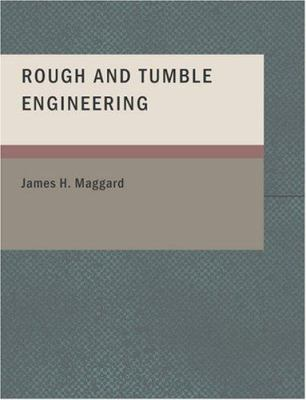 Rough and Tumble Engineering 9781434651082