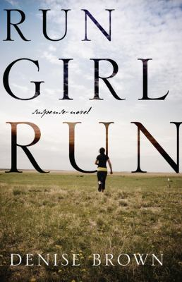 Run Girl Run: Suspense-Novel 9781432761417