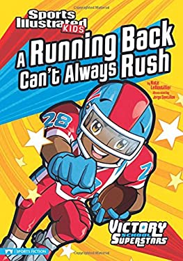 A Running Back Can't Always Rush 9781434220554