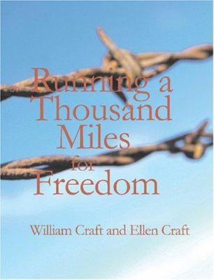 Running a Thousand Miles for Freedom 9781434605122