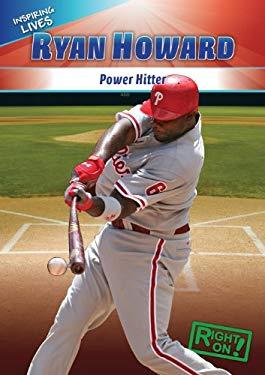 Ryan Howard: Power Hitter 9781433936531