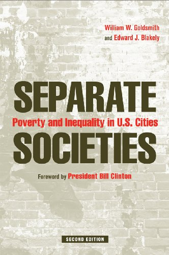 Separate Societies: Poverty and Inequality in U.S. Cities 9781439902929