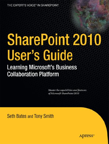 SharePoint 2010 User's Guide: Learning Microsoft's Business Collaboration Platform 9781430227632