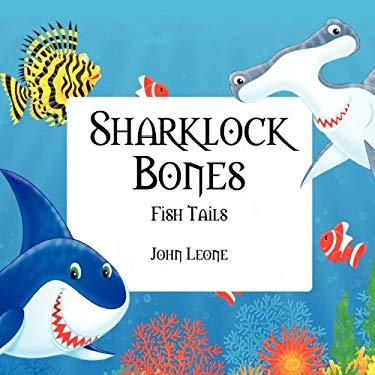 Sharklock Bones: Fish Tails 9781432780630