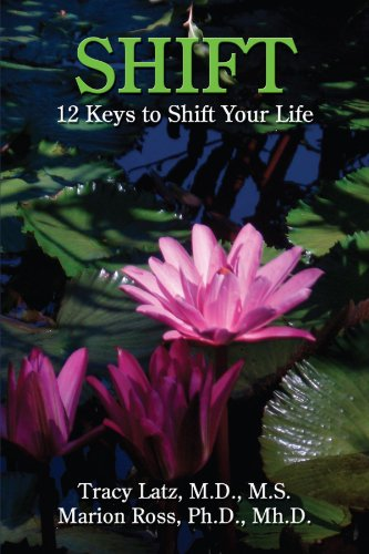 Shift: 12 Keys to Shift Your Life 9781434362810