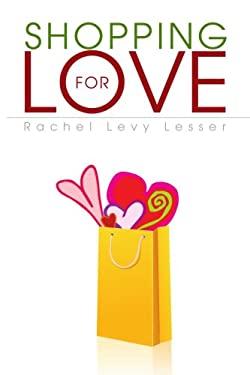 Shopping for Love 9781436346641