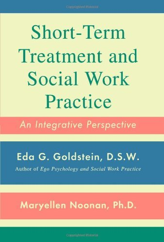 Short-Term Treatment and Social Work Practice: An Integrative Perspective 9781439199930