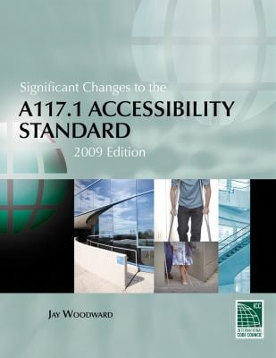 Significant Changes to the A117.1 Accessibility Standard 9781435498983