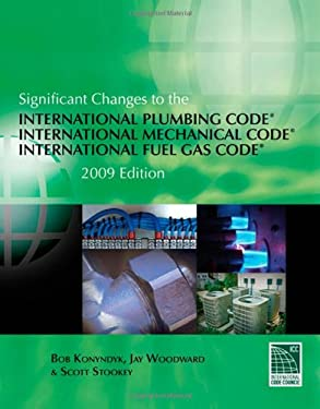 Significant Changes to the International Plumbing Code, International Mechanical Code, and International Fuel Gas Code 9781435401242