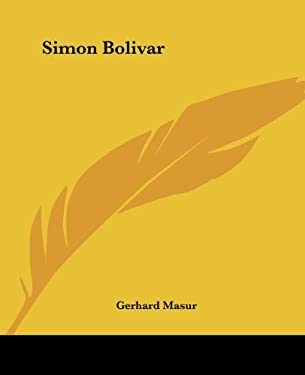 Simon Bolivar 9781432559731