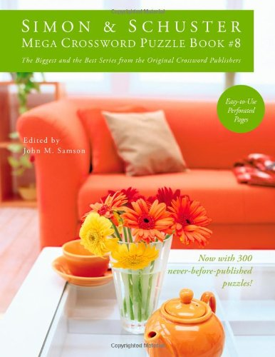 Simon & Schuster Mega Crossword Puzzle Book #8 9781439158098