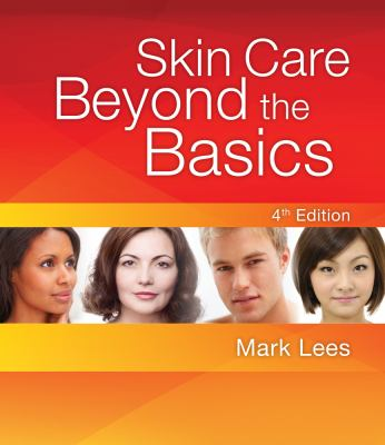 Skin Care: Beyond the Basics 9781435487451