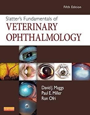 Slatter's Fundamentals of Veterinary Ophthalmology 9781437723670