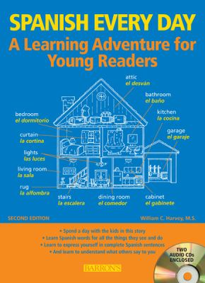 Spanish Every Day with Audio CDs: A Learning Adventure for Young Readers 9781438070506