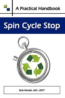 Spin Cycle Stop: A Practical Handbook on Domestic Violence Awareness 9781438940182