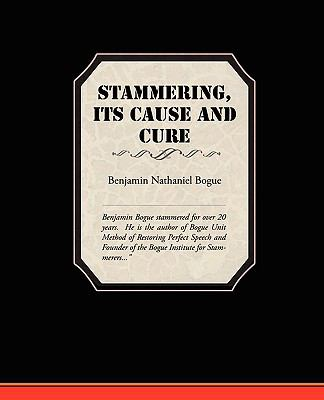 Stammering Its Cause and Cure 9781438519999