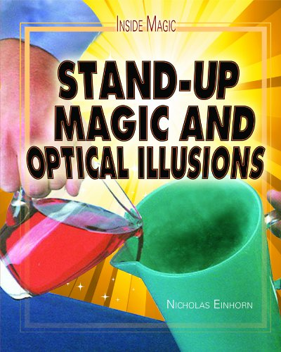Stand-Up Magic and Optical Illusions 9781435894525