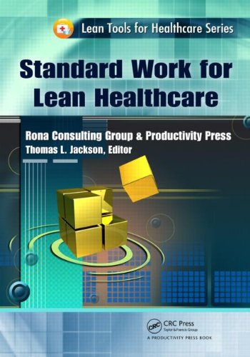 Standard Work for Lean Healthcare 9781439837412