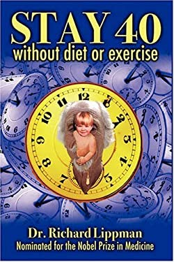 Stay 40: Without Diet or Exercise 9781432729271