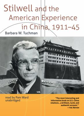 Stilwell and the American Experience in China, 1911-45 9781433292972