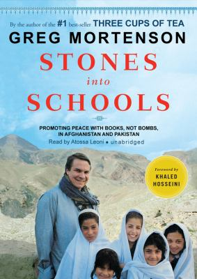 Stones Into Schools: Promoting Peace with Books, Not Bombs, in Afghanistan and Pakistan 9781433298271
