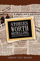 Stories Worth Retelling; Articles Worth Sharing 6524832