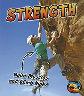Strength: Build Muscles and Climb High! 9781432967352