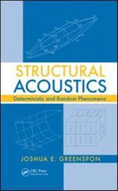Structural Acoustics: Deterministic and Random Phenomena 11671720