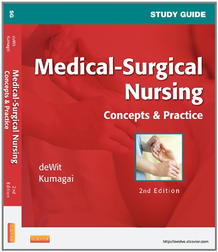 Study Guide for Medical-Surgical Nursing: Concepts and Practice 9781437722116