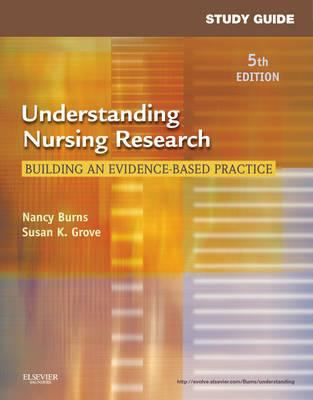 Study Guide for Understanding Nursing Research: Building an Evidence-Based Practice 9781437717051