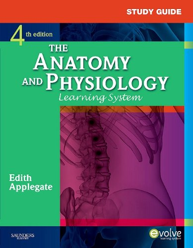 The Anatomy and Physiology Learning System 9781437703948