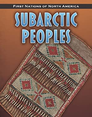 Subarctic Peoples 9781432949549