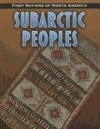 Subarctic Peoples 9781432949655