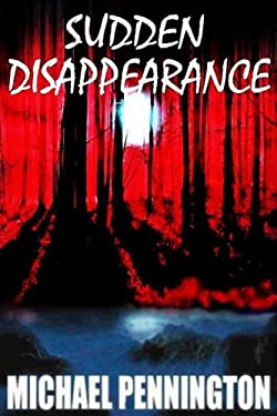 Sudden Disappearance 9781435715868