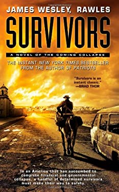 Survivors: A Novel of the Coming Collapse 9781439172810