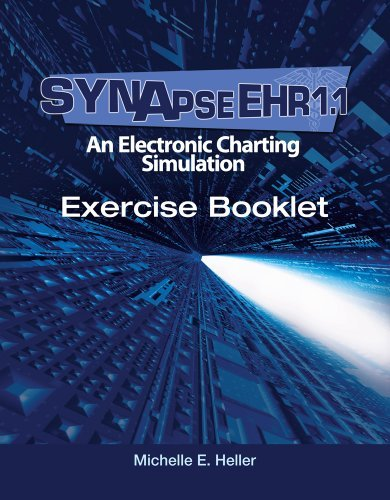 SynapseEHR 1.1: An Electronic Charting Simulation Exercise Booklet [With CDROM] 9781435498174