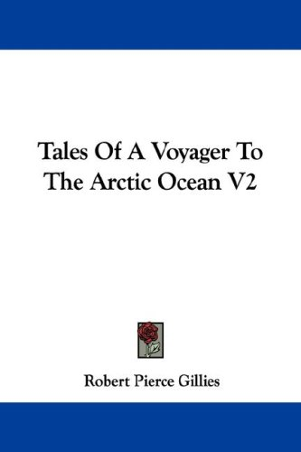 Tales of a Voyager to the Arctic Ocean V2