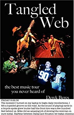 Tangled Web: The Best Music Tour You Never Heard of 9781432702571