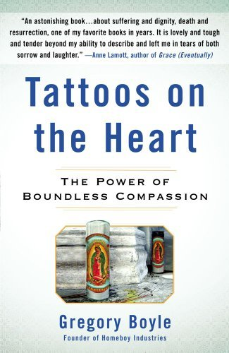 Tattoos on the Heart: The Power of Boundless Compassion 9781439153154