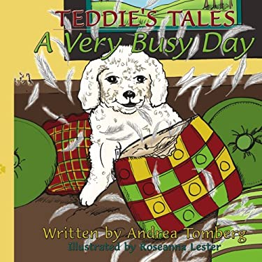 Teddie's Tales: A Very Busy Day 9781438933191