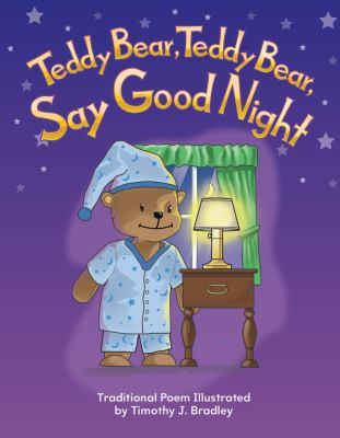 Teddy Bear, Teddy Bear, Say Goodnight 9781433314728