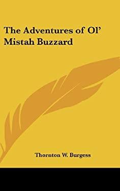 The Adventures of Ol' Mistah Buzzard 9781432604127