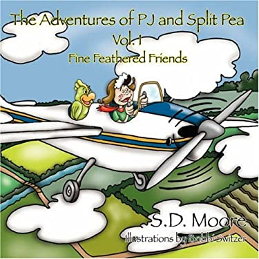 The Adventures of Pj and Split Pea Vol. I 9781432712884